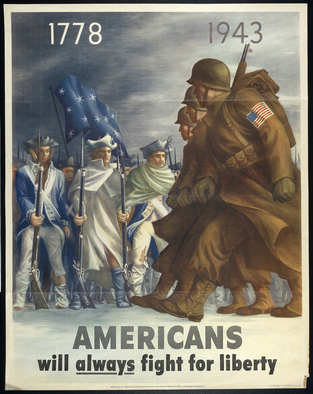 """1778-1943 Americans Will Always Fight for Liberty"" Poster"