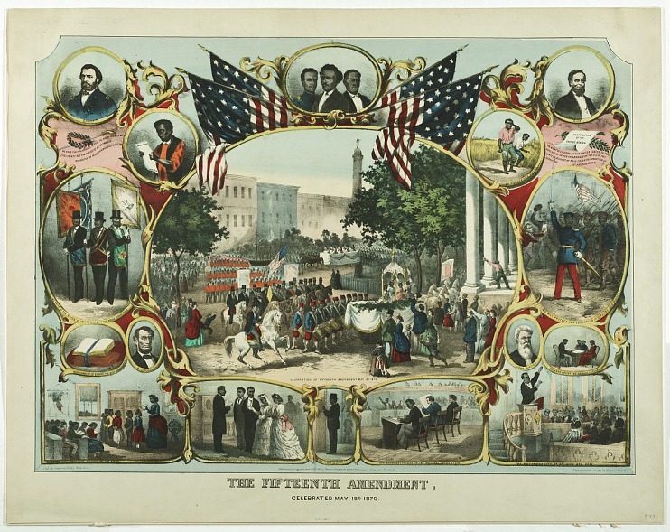 The Fifteenth Amendment Celebrated May 19th, 1870
