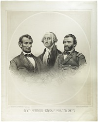 Our Three Great Presidents