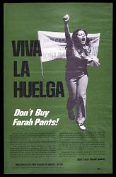 "Poster, ""Viva la Huelga/ Don't buy Farrah pants!"""