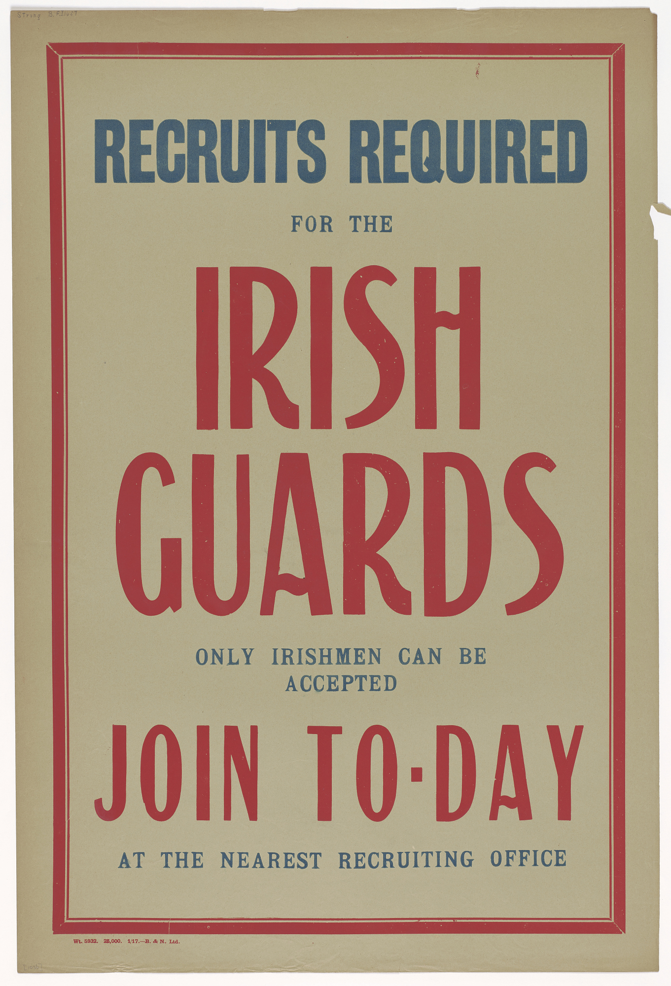 Recruits Required for the Irish Guards / Only Irishmen Can Be Accepted / Join To-Day...