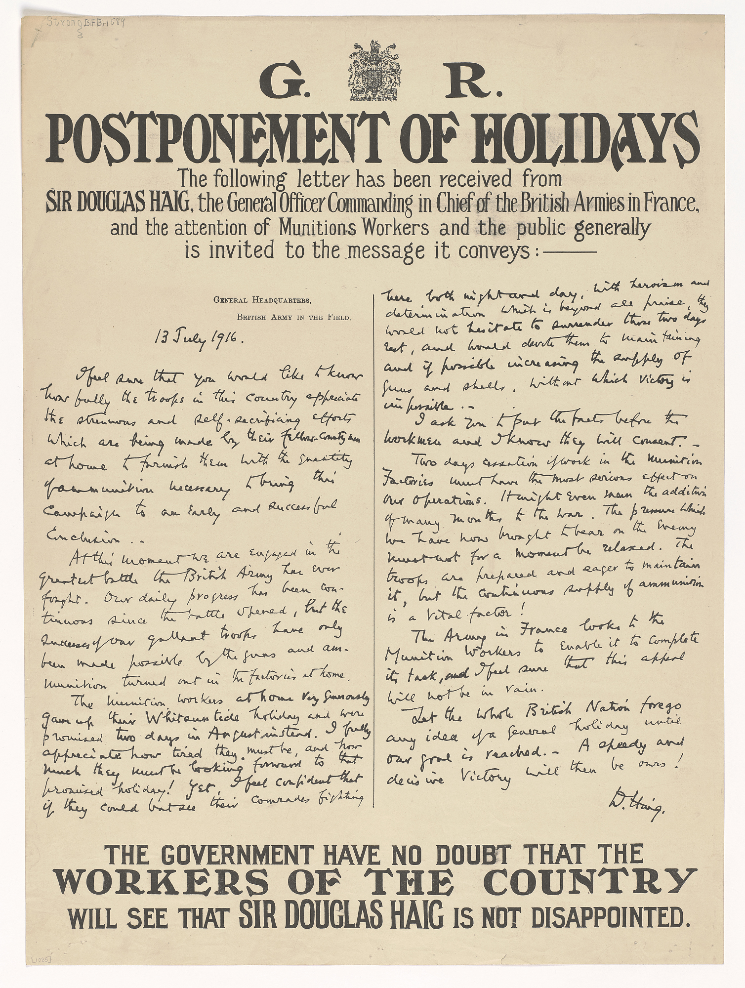 Postponement of Holidays / the Following Letter Has Been Received Fom Sir Douglas Haig, the General Officer in Chief of the British Armies in France, and the Attention of Munitions Workers and the Public Generally is Invited to the Message It Conveys...