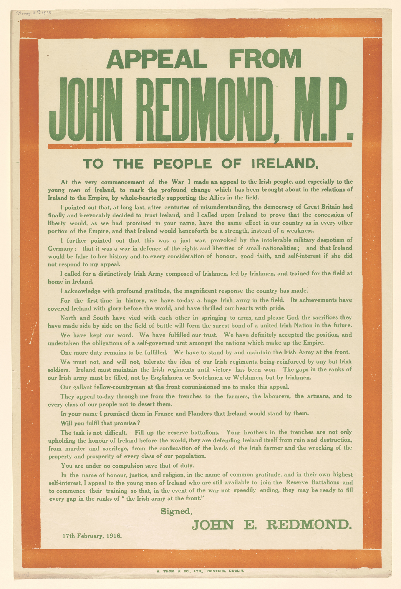 Appeal From John Redmond, M.P. To the People of Ireland ... I Appeal to the Young Men of Ireland Who Are Still Available to Join the Reserve Battalions...