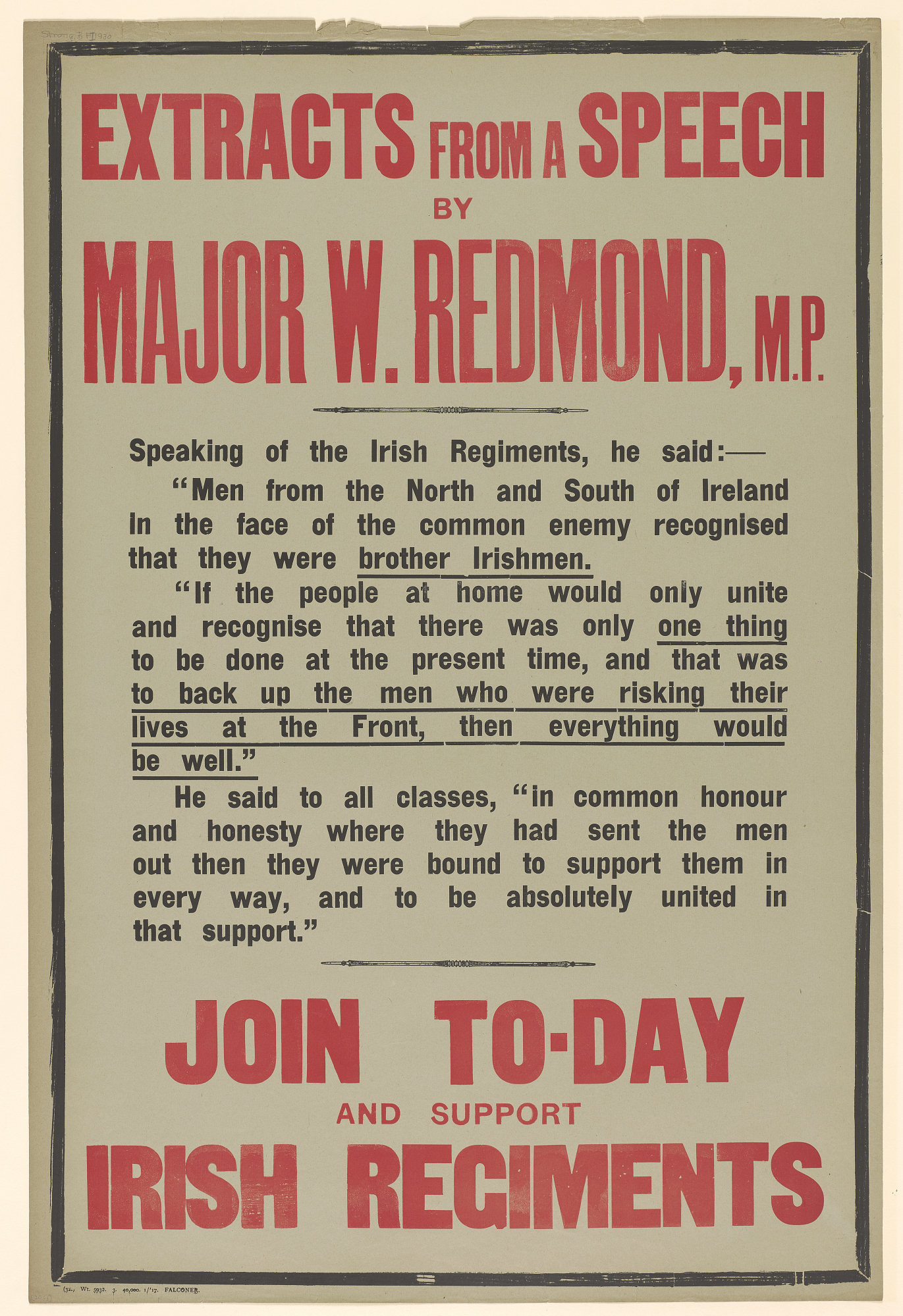 Extracts From a Speech by Major W. Redmond, M.P. ... Join To-Day and Support Irish Regiments