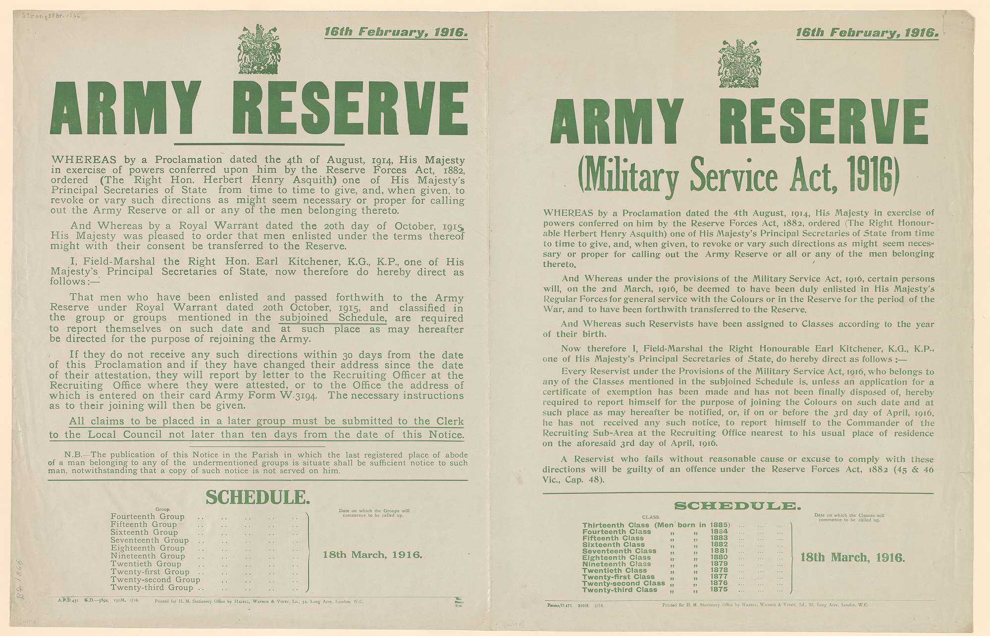 Army Reserve ... A: ... Required to Report Themselves on Such Date and at Such Place as May Hereafter Be Directed ... Schedule / Fourteen Group, ... B: Army Reserve (Military Service Act, 1916) ... Schedule / Thirteenth Class (Men Born in 1885)...