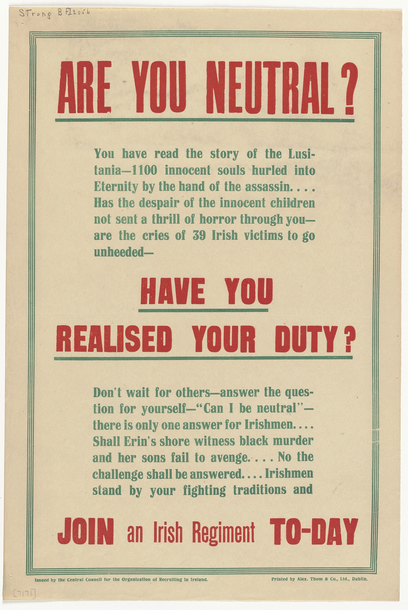 Are You Neutral? You Have Read the Story of the Lusitania ... Have You Realised Your Duty? ... Join an Irish Regiment To-Day