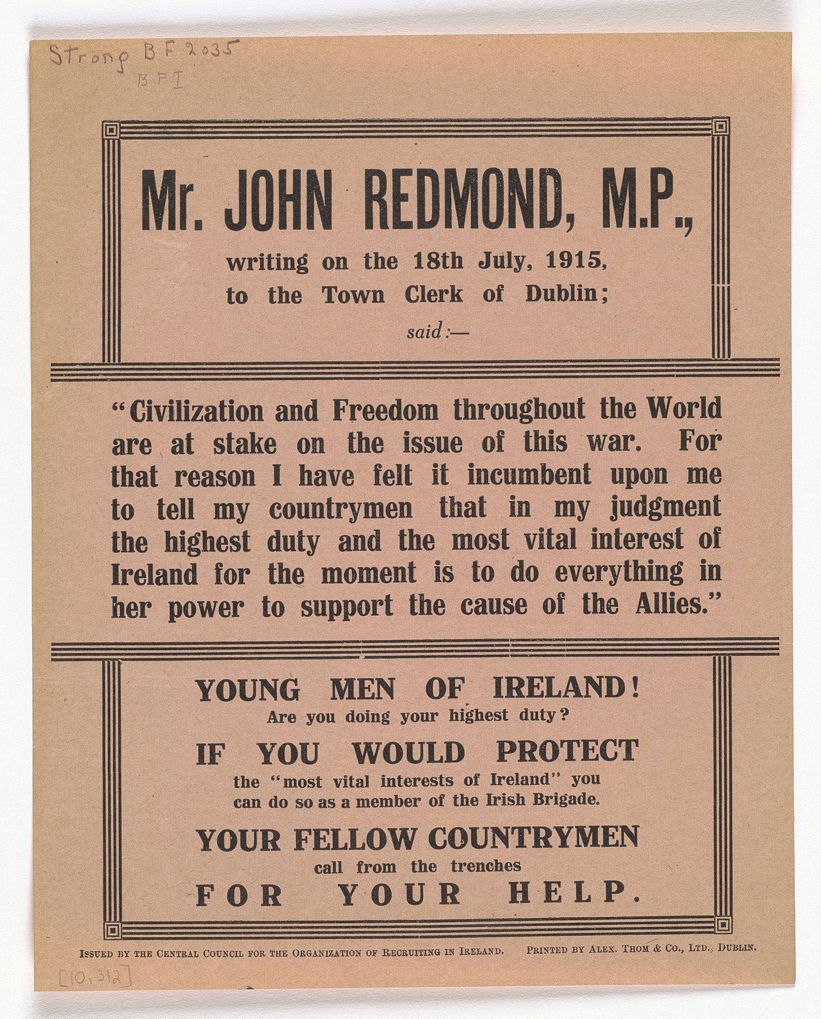 Mr. John Redmond, M.P., Writing on the 18th of July, 1915 ...