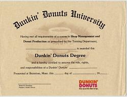Dunkin' Doughnut Degree [certificate]