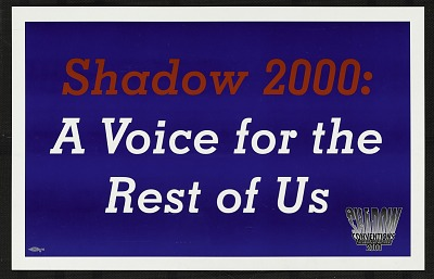 Shadow 2000: A Voice for the Rest of Us