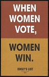 When Women Vote, Women WIn.