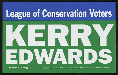League of Conservation Voters, Kerry Edwards