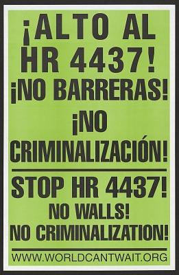 Stop HR 4437! No Walls! No Criminalization!