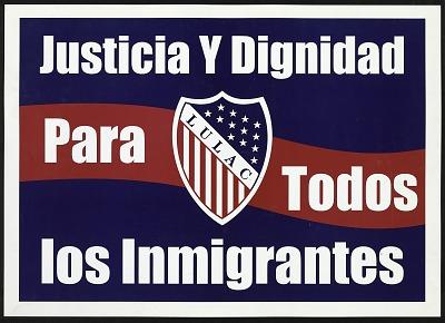 Justicia Y Dignidad Para Todos Los Inmigrantes
