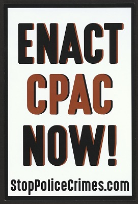 Enact CPAC Now! / StopPoliceCrimes.com