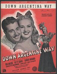 """""""Down Argentine Way"""""""