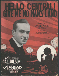 """""""Hello Central! Give Me No Man's Land"""""""