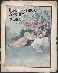 """""""Mendelssohn's Spring Song"""""""