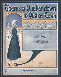"""There's A Quaker Down in Quaker Town"""