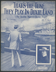 """That's the Tune They Play in Dixie Land"" Sheet Music"