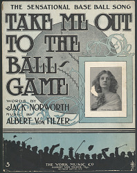 """""""Take Me Out to the Ballgame"""""""