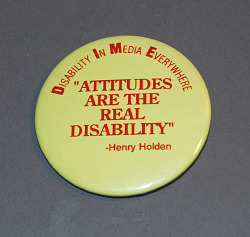 button, Attitudes Are The Real Disability