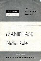 Dietzgen Instruction Manual for Maniphase Slide Rule