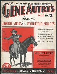 Gene Autry's Book No. 2 of Famous Cowboy Songs and Mountain Ballads