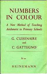 Numbers In Colour, A New Method of Teaching Arithmetic In Primary Schools