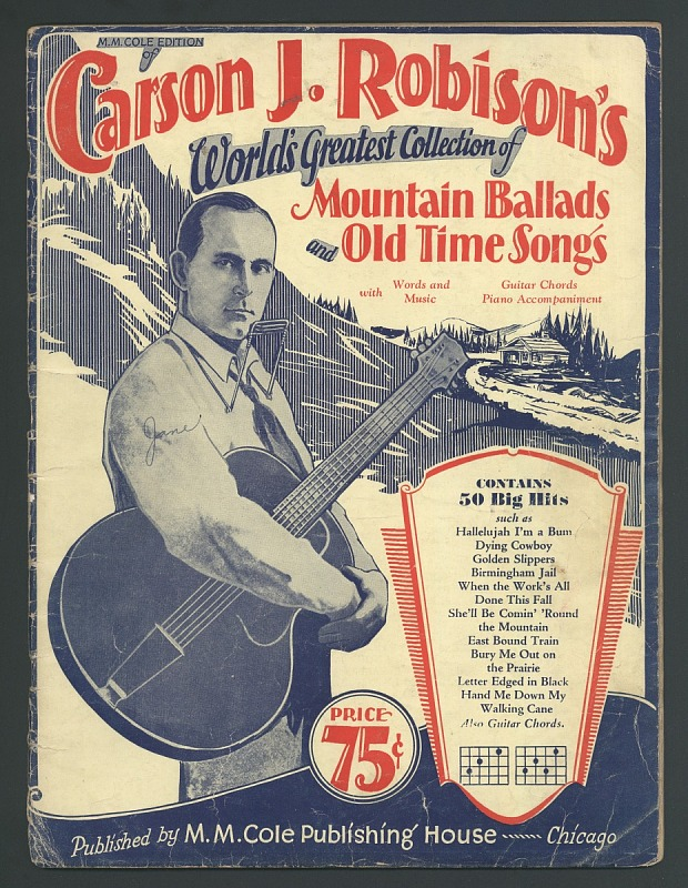 Image for Carson J. Robison's World's Greatest Collection of Mountain Ballads and Old Time Songs