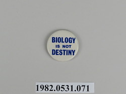 Biology Is Not Destiny