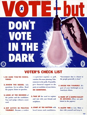 """Poster, """"Vote-But Don't Vote in the Dark""""Poster, """"Vote-But Don't Vote in the Dark"""""""