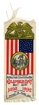 Badge, National Public School Celebration of Columbus Day, 1892