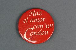 """""""Haz el amor con un Condon"""" button"""