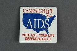"""""""Campaign '92: AIDS..."""" button"""