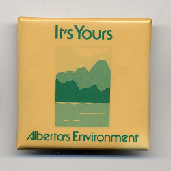 It'S Yours // Alberta'S Environment