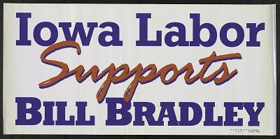 Iowa Labor Supports Bill Bradley
