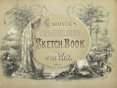 Gardner's Photographic Sketchbook of the Civil War. Volume 2