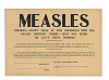 images for Measles - Children - Except Those of This Household with the Health Officer's Permit - Must Not Enter or Leave These Premises-thumbnail 1