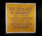 Woman Suffrage Banner, 1914-1917