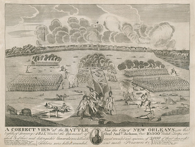 A Correct View of the Battle Near the City of New Orleans, January 8, 1815