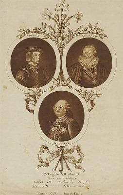 Louis XII, Henry IV et Louis XVI