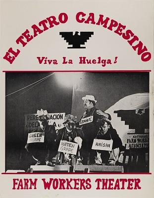 El Teatro Campesino, Viva La Huelga!