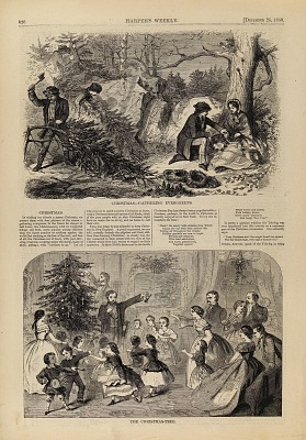 Christmas--Gathering Evergreens/The Christmas Tree, from Harper's Weekly, December 25, 1858, p. 820