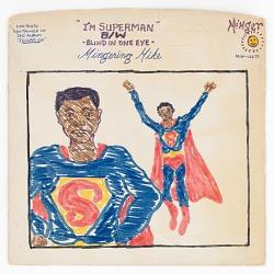 """""""I'M SUPERMAN"""" B/W - BLIND IN ONE EYE - Mingering Mike"""