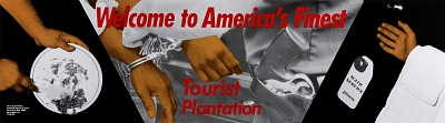 Welcome to America's Finest Tourist Plantation