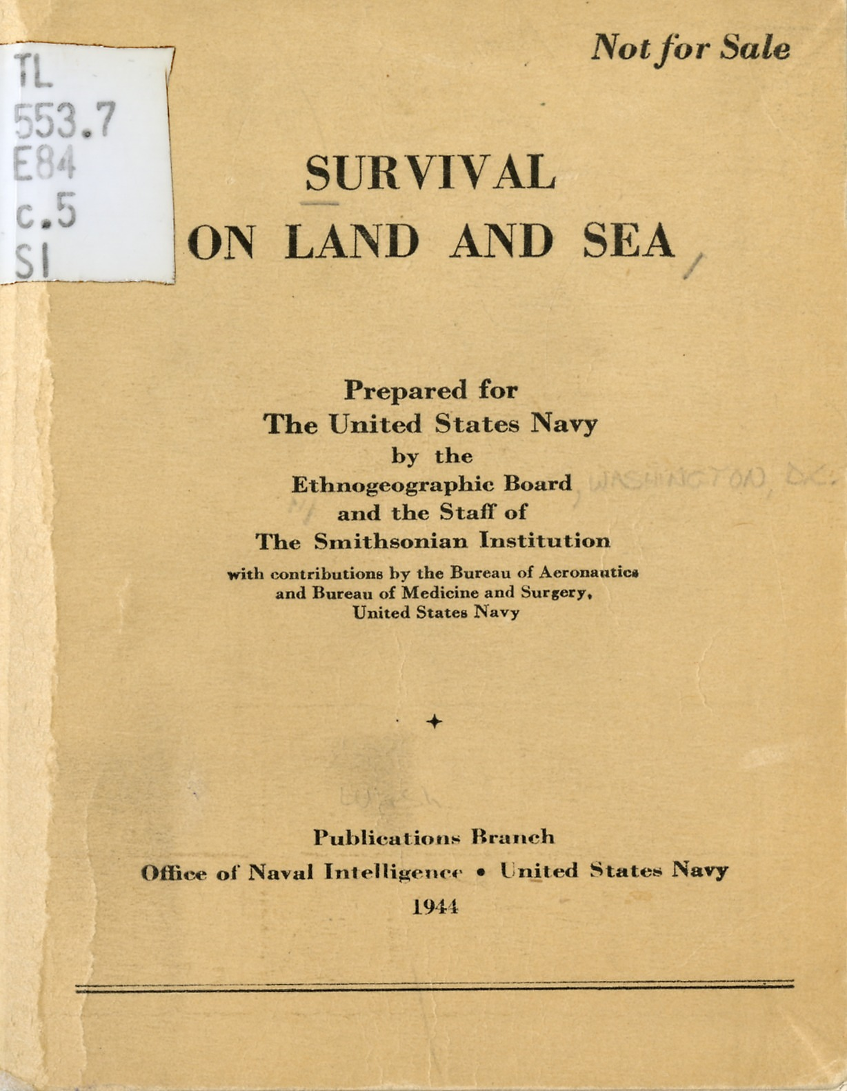"""Survival On Land and Sea"" Published by the Ethnogeographic Board and the Smithsonian Institution, 1"