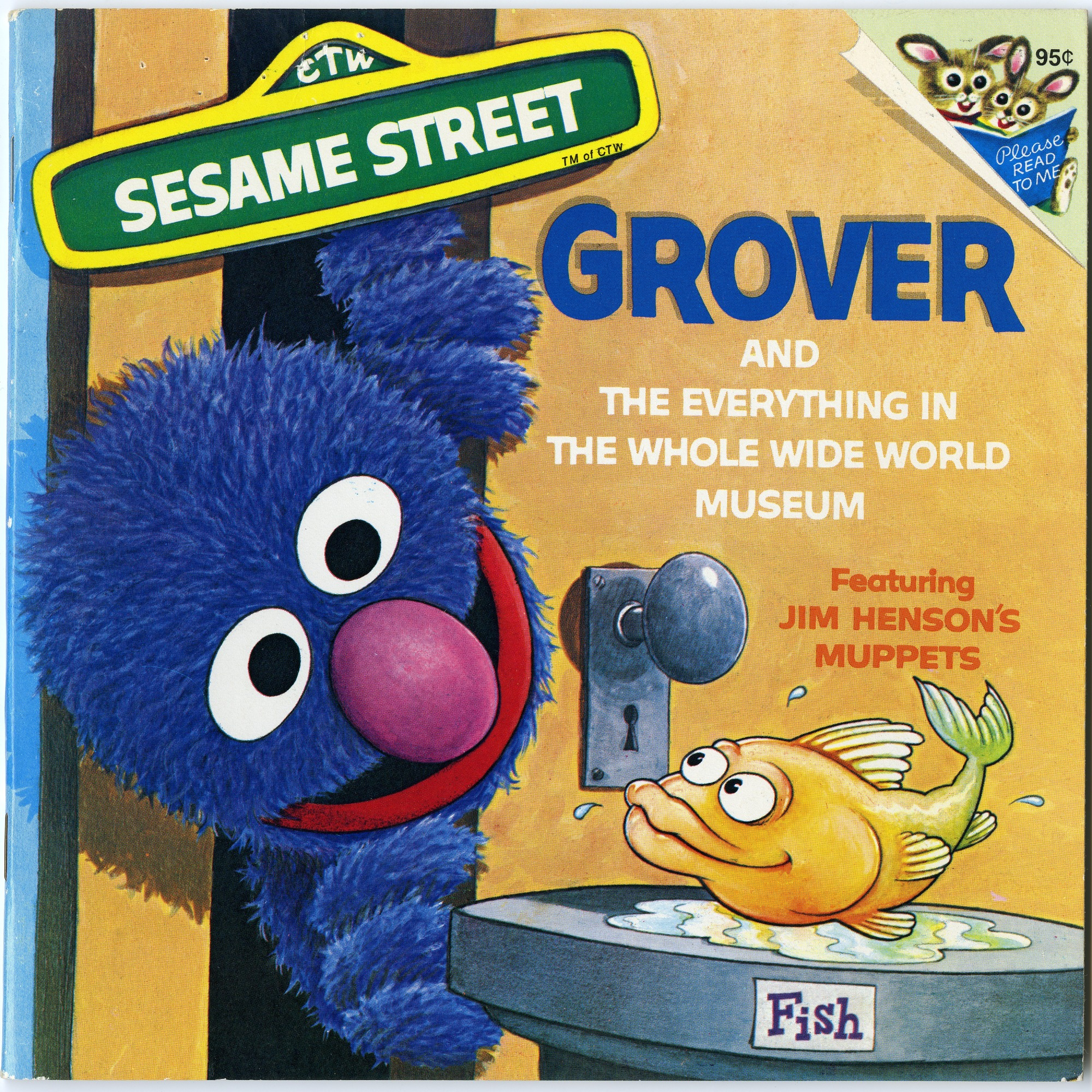 Jun 1 Sesame Street: Grover and the Everything in the Whole Wide World Museum