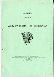 Manual for the Wildlife Clubs of Botswana