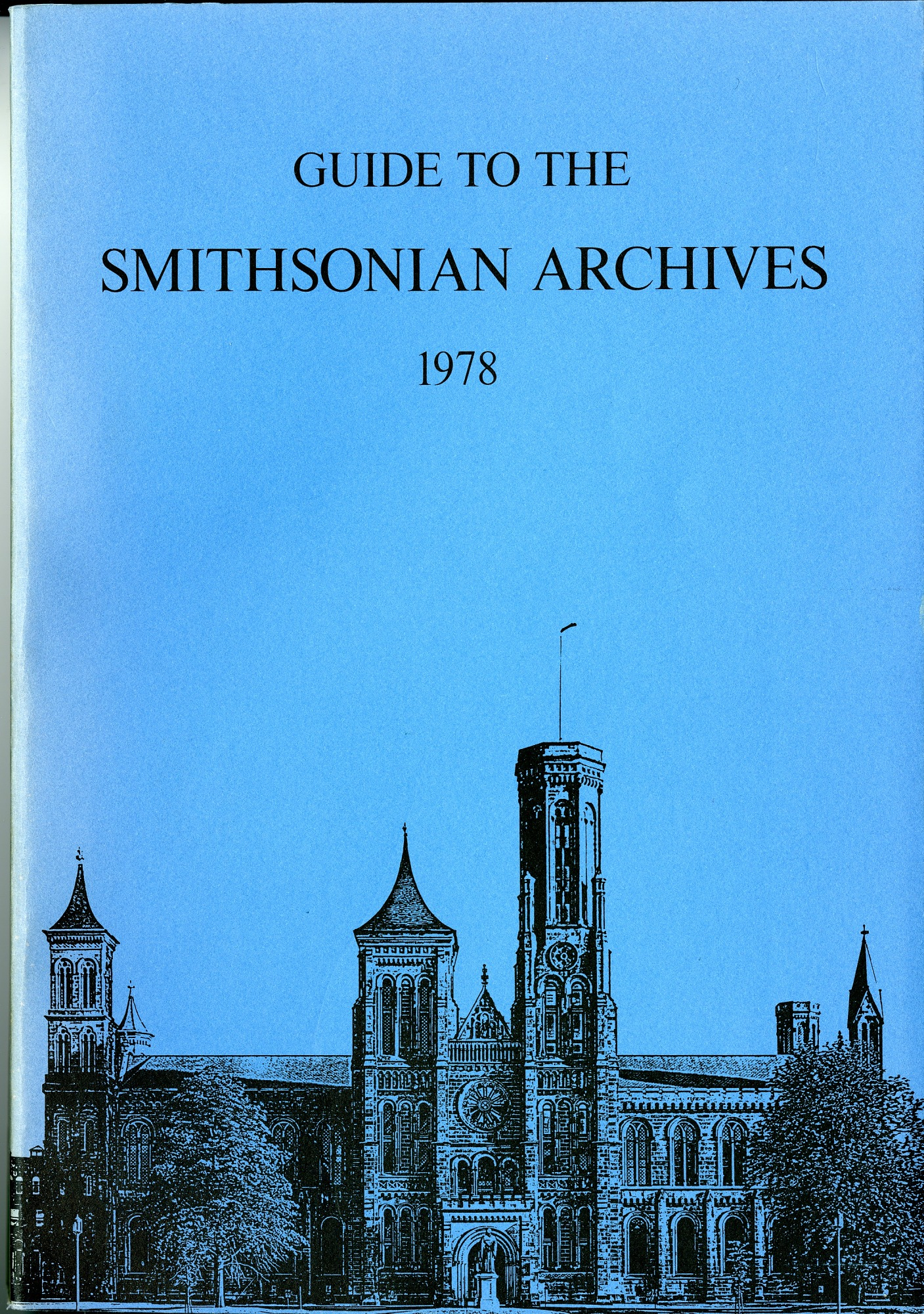Aug 9 Guide to the Smithsonian Archives 1978