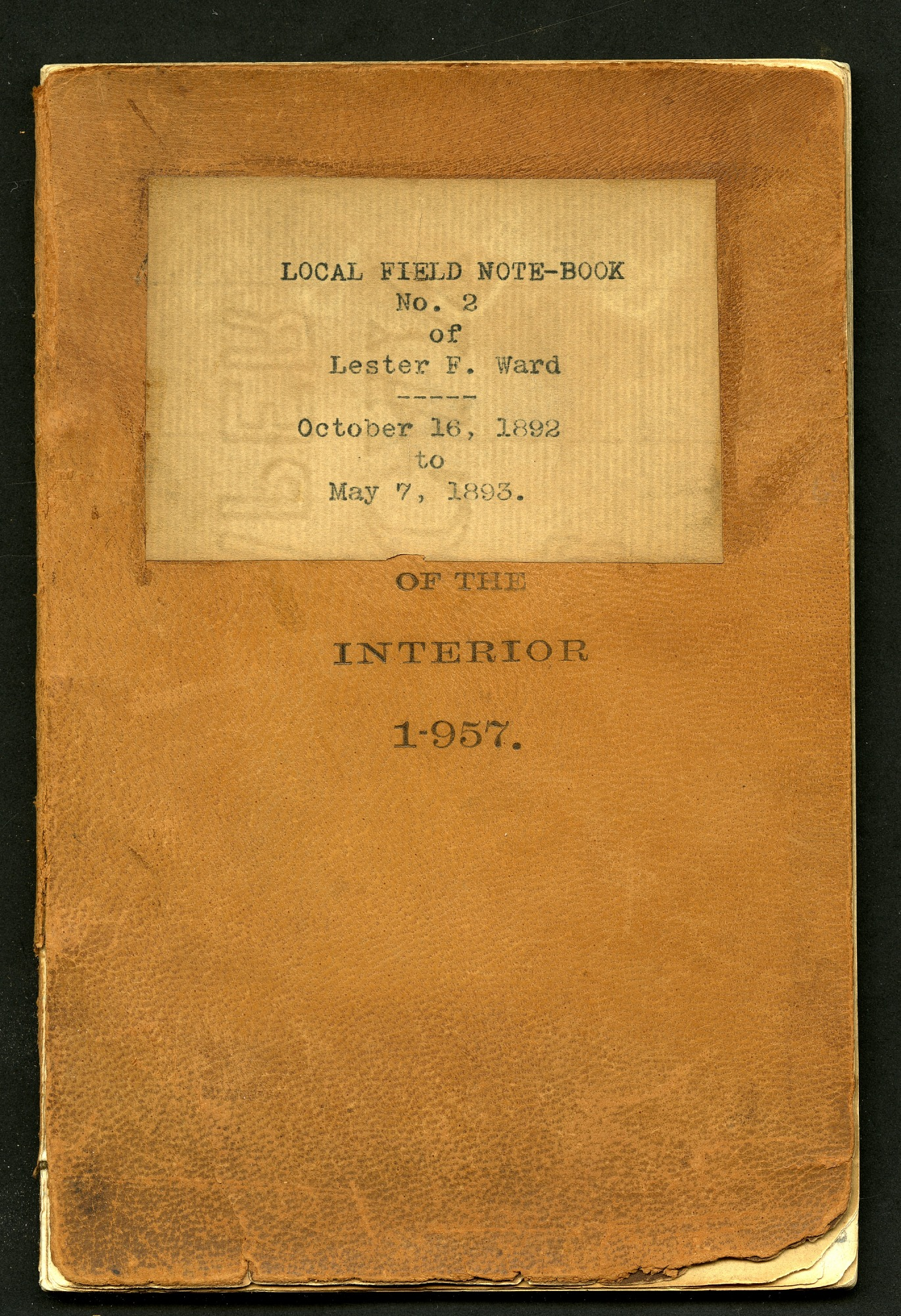 Local field note-book no. 2 of Lester F. Ward, October 16, 1892 to May 7, 1893